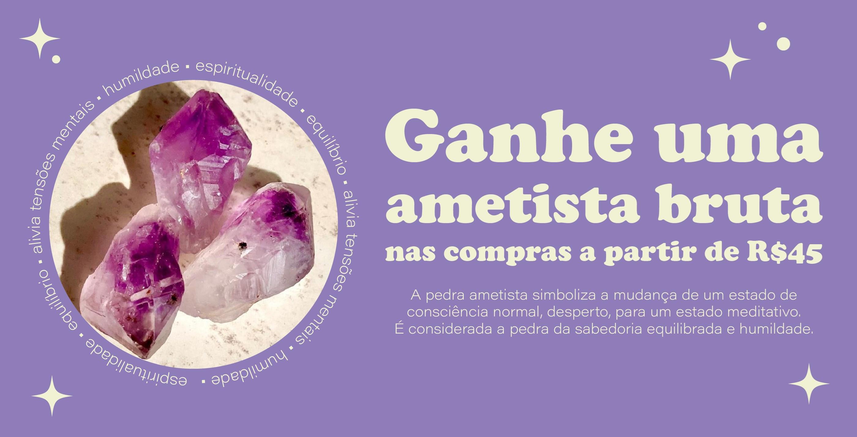 Promo Brinde Ametista